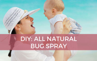 DIY Natural Bug Spray – Keep Bugs from Feasting on You