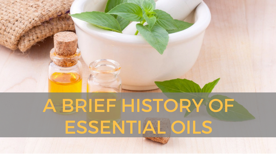 A Brief History of Essential Oils