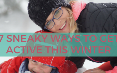 7 Sneaky Ways to Stay Active This Winter