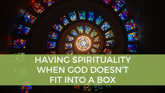 My God Doesn't Fit Into a Box