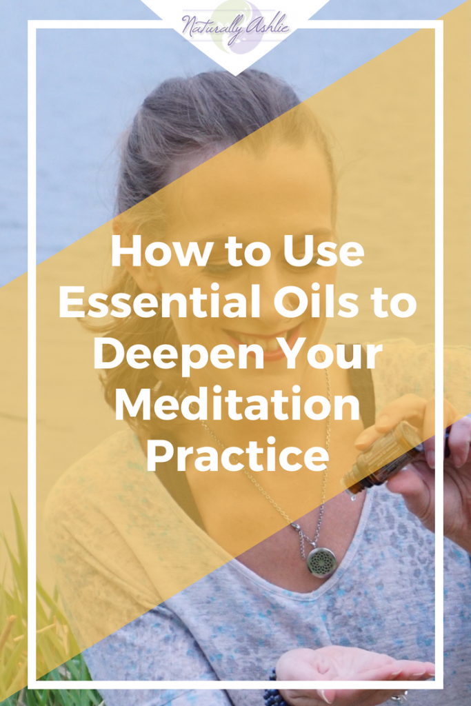Essential oils for your meditation practice