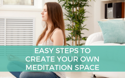 Easy Steps to Create Your Own Meditation Space