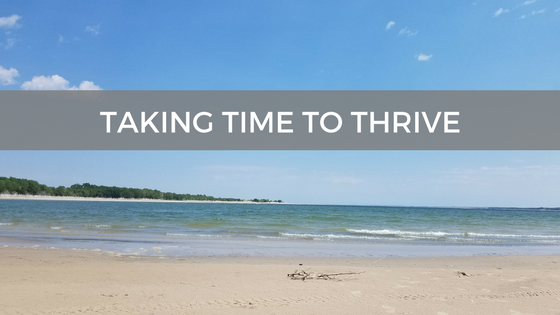 Taking Time to THRIVE